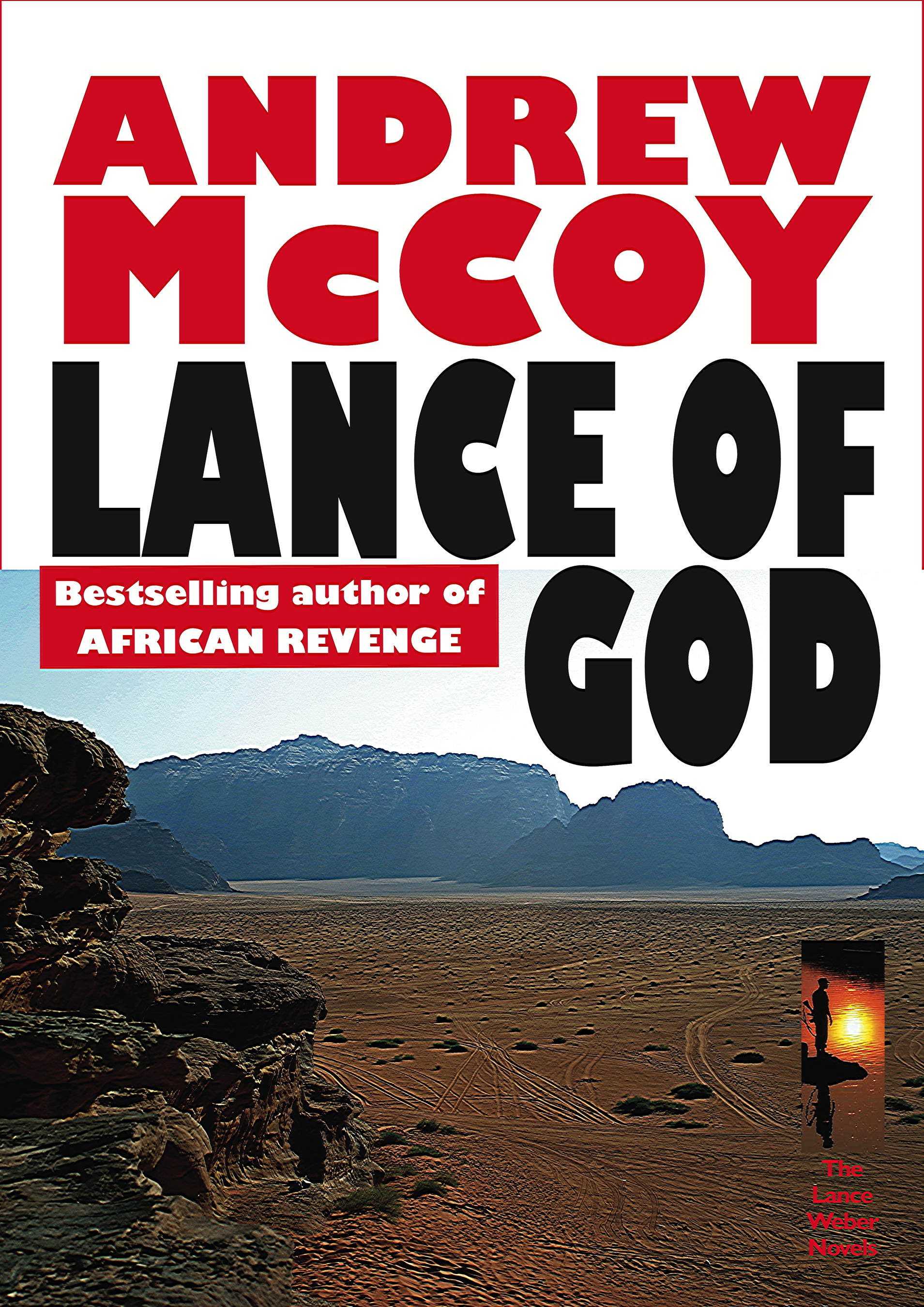 LANCE OF GOD (Lance Weber 4) by Andrew McCoy