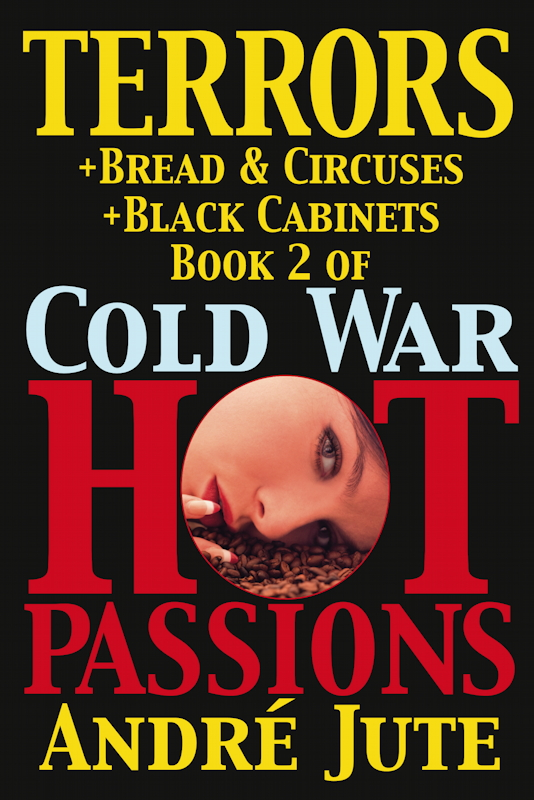 Dreams by Andre Jute Book 1 in Cold War, Hot Passions