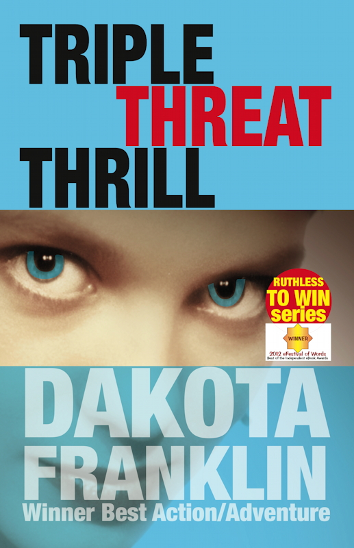 TRIPPLE THREAT THRILL by Dakota Franklin